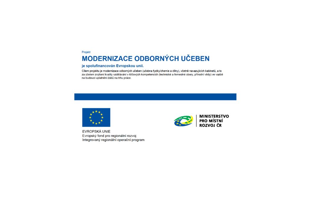 Modernizace odborných učeben – projekt spolufinancován Evropskou unií